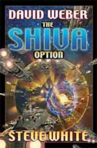 Shiva Option, David Weber, Steve White