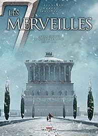 Les 7 Merveilles, tome 6 : Le Mausolée d'Halicarnasse - Babelio