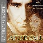 After the Fall Hörspiel von Arthur Miller Gesprochen von: Amy Brenneman, Anthony LaPaglia, Amy Pietz, full cast