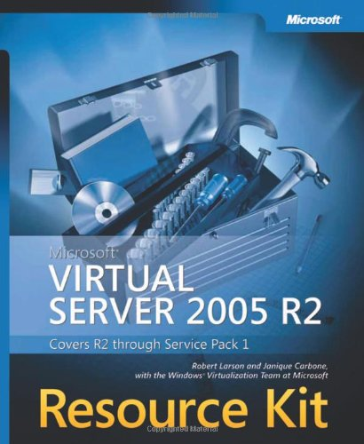 Microsoft Virtual Server 2005 R2 Resource Kit