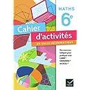Cahier d'activités en salle informatique Mathématiques 6e éd 2010