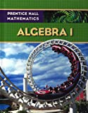 Prentice Hall Mathematics: Algebra 1: Student Edition (NATL)