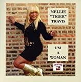 echange, troc Nellie Tiger Travis - I'm a Woman