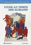 echange, troc Christine Garcia - Vivre au temps des Romains