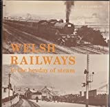img - for Welsh Railways in the Heyday of Steam by H.C. Casserley (1-Dec-1979) Hardcover book / textbook / text book