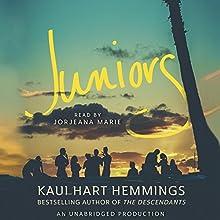 Juniors (       UNABRIDGED) by Kaui Hart Hemmings Narrated by Jorjeana Marie