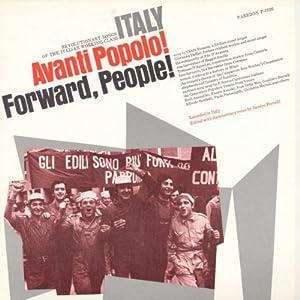 Italy: Avanti Popolo