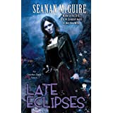 "Late Eclipses: An October Daye Novelvon ""Seanan McGuire"""