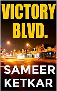 (FREE on 6/7) Victory Blvd. by Sameer Ketkar - http://eBooksHabit.com