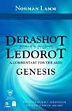 Derashot Ledorot: Genesis, A Commentary for the Ages: Genesis (1592643612) by Norman Lamm