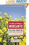 World According to Monsanto: Pollutio...