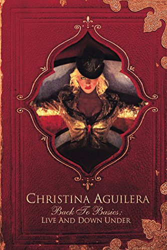 Christina Aguilera: Back to the Basics: Live from Down Under