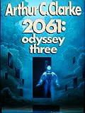 echange, troc Arthur Charles Clarke - 2061, odyssey three