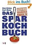 Das Sparkochbuch: Günstig und ausgewo...