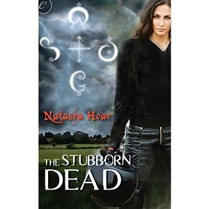 The Stubborn Dead | [Natasha Hoar]