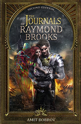 The Journals of Raymond Brooks by Amit Bobrov