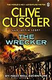Clive Cussler The Wrecker: Isaac Bell #2 (Isaac Bell Series)