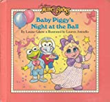 Baby Piggy's Night at the Ball (Jim Henson's Muppet Babies)