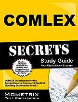 COMLEX Secrets Study Guide: COMLEX Exam Review for the Comprehensive Osteopathic Medical Licensing Examination Level 1