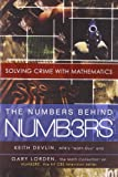 The Numbers Behind NUMB3RS: Solving Crime with Mathematics (0452288576) by Devlin, Keith