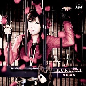 KURENAI(初回限定版)(DVD付)