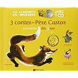 3 contes du P�re Castor � �couter d�s 3 ans : Roule Galette ; Poule Rousse ; La plus mignonne des petites souris (1CD audio)par P�re Castor