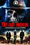 Dead Noon [DVD] [Region 1] [US Import] [NTSC]