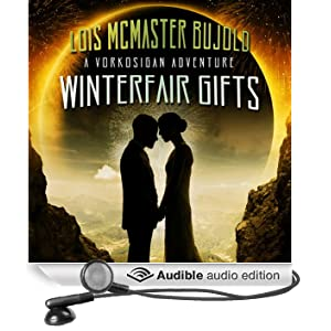 Winterfair Gifts: A Vorkosigan Adventure (Unabridged)