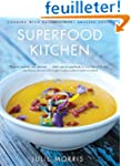 Superfood Kitchen: Cooking with Natur...