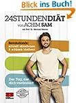 24STUNDENDI�T von Achim Sam mit Prof....