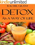 Healthy Diet: Detox as a Way of Life...