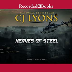 Nerves of Steel: Hart and Drake, Book 1 | [CJ Lyons]