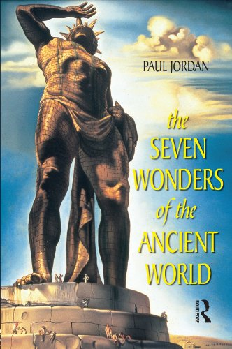 Paul Jordan - The Seven Wonders of the Ancient World