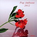 echange, troc V/A - POP AMBIENT 2012
