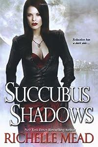 "Cover of ""Succubus Shadows (Georgina Kinc..."