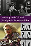 img - for Comedy and Cultural Critique in American Film book / textbook / text book