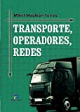 Transporte Y Automoviles Best Deals - Transporte, operadores y redes