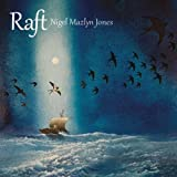 Raft by Nigel Mazlyn Jones (2013-08-03)
