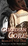 Guardian Core (Sky Stone) (Volume 2)