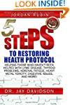 5 Steps to Restoring Health Protocol:...
