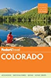 Fodors Colorado (Travel Guide)
