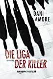 img - for Die Liga der Killer (German Edition) book / textbook / text book