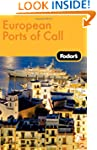 Fodor's European Ports of Call, 1st E...