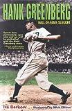 Hank Greenberg: Hall-of-Fame Slugger