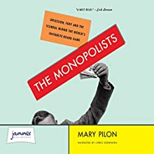 The Monopolists (       UNABRIDGED) by Mary Pilon Narrated by Chris Sorensen