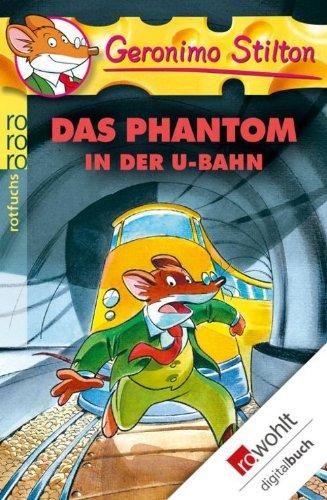 Geronimo Stilton - Das Phantom in der U-Bahn