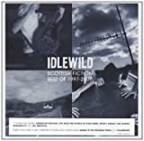 Idlewild Scottish Fiction: Best of 1997 - 2007