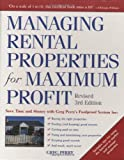img - for Managing Rental Properties for Maximum Profit, Revised 3rd Edition: Save Time and Money with Greg Perry's Foolproof System for: *Buying the right ... tenants *Getting paid on time *Fixing and book / textbook / text book