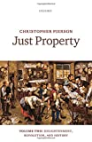 img - for Just Property: Volume Two: Enlightenment, Revolution, and History book / textbook / text book