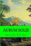 Steven School Aurum Solis: Gold Of The Sun: 9 (alchemy)